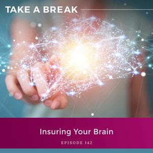 Insuring Your Brain